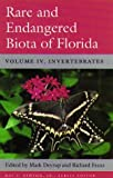 Rare and Endangered Biota of Florida No. IV : Invertebrates, , 0813013224