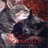The Cat's Book of Romance, Lisa Roy Sachs and Kate Ledger, 0740738461