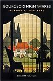 Bourgeois Nightmares, Robert M. Fogelson, 0300124171