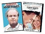 About Schmidt / I Am Sam