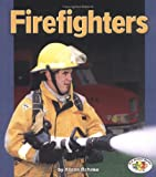 Firefighters, Alison Behnke and Sandra Markle, 0822500639
