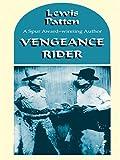 Vengeance Rider, Lewis B. Patten, 0786275979