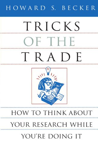 B.e.s.t Tricks of the Trade: How to Think about Your Research While You're Doing It (Chicago Guides to Writi<br />TXT