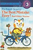 The Best Mistake Ever! and Other Stories (Step Into Reading: A Step 3 Book)