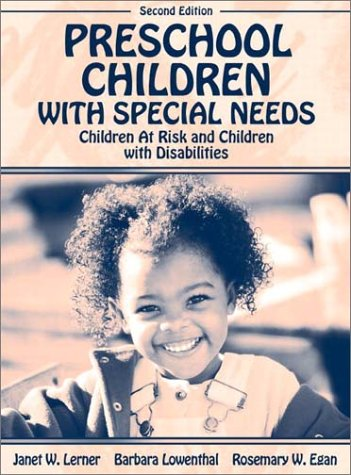 Preschool Children with Special Needs: Children At Risk, Children with Disabilities (2nd Edition)