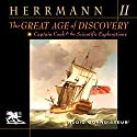 The Great Age of Discovery, Volume 2: Captain Cook and the Scientific Explorations Audiobook by Paul Herrmann Narrated by Charlton Griffin