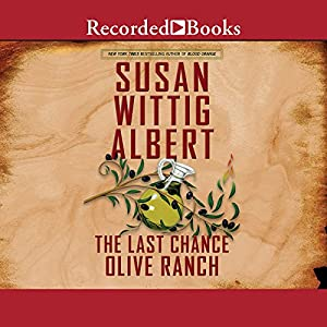 The Last Chance Olive Ranch Audiobook