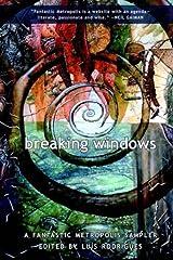 Breaking Windows: A Fantastic Metropolis Sampler Paperback