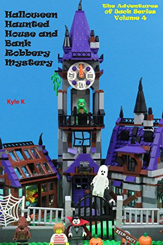 Halloween Haunted House and Bank Robbery Mystery (The Adventures of Jack Series Book 4) -