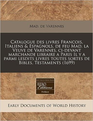 Catalogue Des Livres Francois Italiens Espagnols De Feu