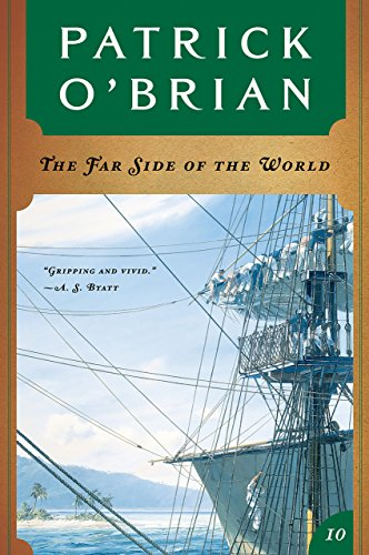 The Far Side of the World (Vol. Book 10) (Aubrey/Maturin Novels) by [O'Brian, Patrick]