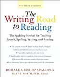img - for by Mary Elizabeth North,byRomalda Bishop Spalding WritingRoad toReading5thRev Ed:TheSpaldingMethod for TeachingSpeech,Spelling,Writing,and Reading(Harperresource Book)(text only)5th (Fifth) edition[Paperback]2003 book / textbook / text book