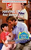 img - for Having It All (Family Man) (Harlequin Superromance, No. 800) book / textbook / text book