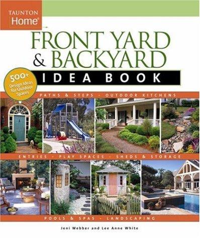 Front Yard & Backyard Idea Book