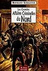 Les Grandes Affaires Criminelles du Nord par Schaeffer