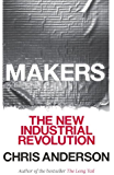 Makers: The New Industrial Revolution (English Edition)