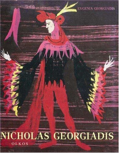 Nicholas Georgiadis: Paintings,Stage Designs (1955-2001)