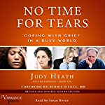 No Time for Tears: Coping with Grief in a Busy World, Revised and Updated Second Edition | Judy Heath