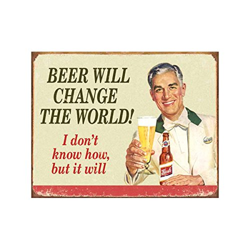 (Beer Will Change The World Tin Bar Sign)
