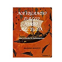 NAVIGANDO DALLO IONIO ALL'EGEO (Italian Edition)