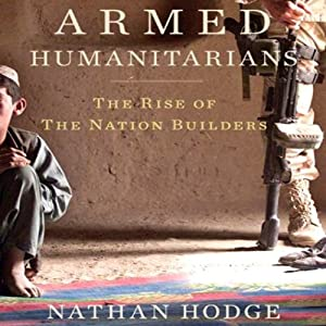 Armed Humanitarians Audiobook