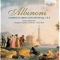Albinoni: Oboe Concertos Complete, Op. 7 & 9