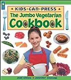 The Jumbo Vegetarian Cookbook, Judi Gillies and Jennifer Glossop, 1550749773