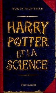 Harry Potter et la Science par Roger Highfield