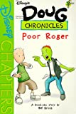img - for Poor Roger (Disney's Doug Chronicles, No. 7) book / textbook / text book