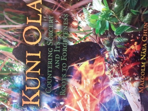 Kuni Ola, Countering Sorcery and Its Roots to Forgiveness