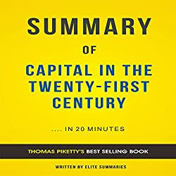 Summary of Capital in the Twenty-First Century by Thomas Piketty