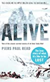 Front cover for the book Alive: The Story of the Andes Survivors by Piers Paul Read
