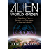 Alien World Order: The Reptilian Plan to Divide and Conquer the Human Race