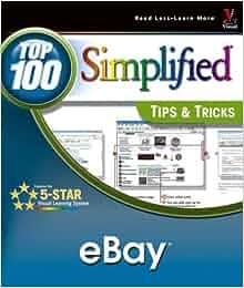 eBay: Top 100 SimplifiedTips & Tricks (Top 100 Simplified ...