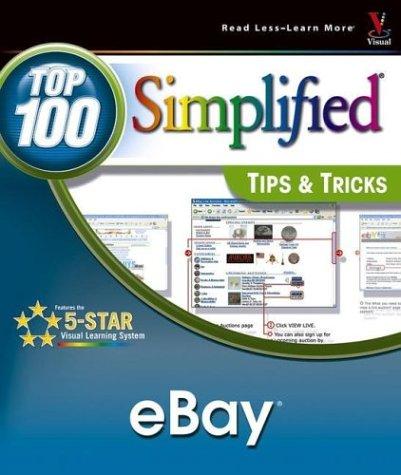 eBay: Top 100 SimplifiedTips & Tricks (Top 100 Simplified Tips & Tricks)