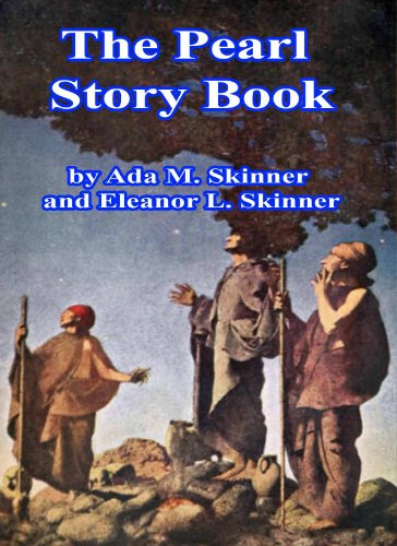 The Pearl Story Book- Stories and Legends of Winter, Christmas, and New Year's - Days Canby