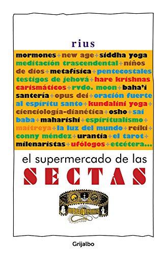 El supermercado de las sectas (Colección Rius) (Spanish Edition)
