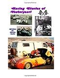Racing Stories of YesterYear, Randy Lyles, 1492918180