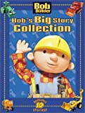 Bob's Big Story Collection, Various, 0689854951
