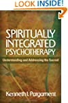 Spiritually Integrated Psychotherapy:...