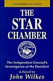 The Star Chamber, John Wilkes, 0966864301