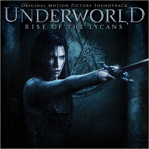 Underworld: Rise of the Lycans by Underworld: Rise Of The Lycans (Original Soundtrack) (2009-01-13)