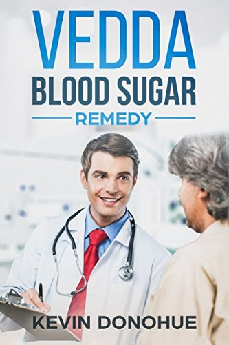 Vedda Blood Sugar Remedy  The Kickstart Guide For A Diabetes Free Life   A Powerful Combination Of Ancient Therapy And Modern Treatment