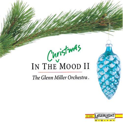 In the Christmas Mood II (In The Christmas Mood Glenn Miller Orchestra)