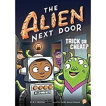 The Alien Next Door 4: Trick or Cheat?
