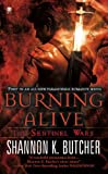 Front cover for the book Burning Alive by Shannon K. Butcher