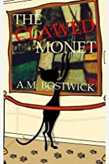 The Clawed Monet by A. M. Bostwick (2016-02-23) Paperback