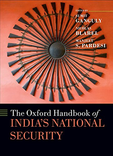 (The Oxford Handbook of India's National Security)