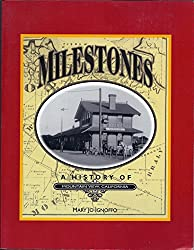 Milestones: A History of Mountain View, California (Local History Studies, V. 39)