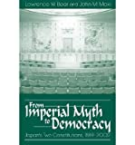 img - for From Imperial Myth to Democracy. University Press of Colorado (US). 2003. book / textbook / text book